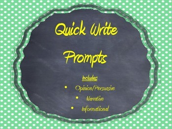Quick Writes: Narrative, Opinion, and Expository