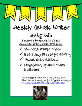 Quick Writes for August: A Quick Weekly Formative for Writ
