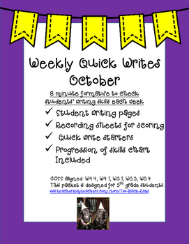 Quick Writes for October: A Quick Weekly Formative for Writing Skills