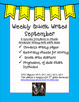 Quick Writes for September: A Quick Weekly Formative for Writing Skills