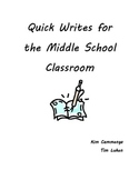Quick Writes for the Middle School Classroom
