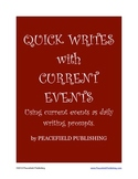 Quick Writes with Current Events: Using Current Events as