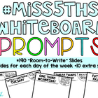 190 Classroom Community Prompts *Room-to-Write* Slides (#Miss5thsWhiteboard)