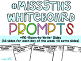190 Classroom Community Prompts *Room-to-Write* Slides (#M