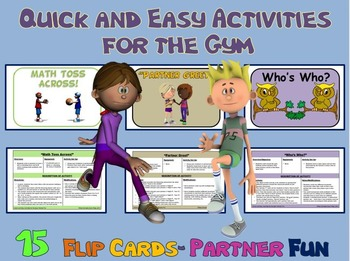 Quick and Easy Activities for the Gym: 15 Flip Cards- Partner Fun