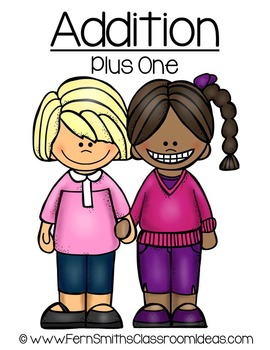 Addition Plus One Centers A Quick and Easy to Prep Center and Printables
