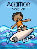 Addition Center Game Add Make Ten A Quick and Easy to Prep Center
