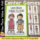 3rd Grade Go Math 1.7 Use Place Value to Add Multi-Digit Numbers To 1,000 Center
