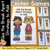 3rd Grade Go Math 1.6 Break Apart Strategy for Place Value Center Game