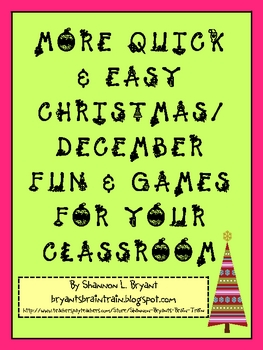 Quick and Easy Christmas/December Fun and Games