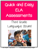 Quick and Easy  ELA Assessments for Core Standards