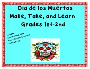 Quick and Easy Dia de los Muertos Make and Take Book Grades 1 and 2