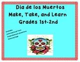 Quick and Easy Dia de los Muertos Make and Take Book Grades 1 and 2