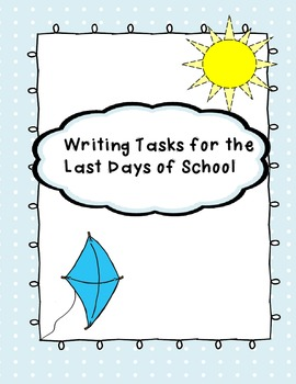 Quick and Easy End-of-Year Writing Activities (end of year)
