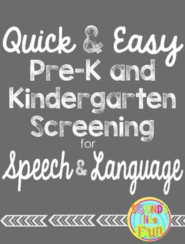Quick and Easy PreK and Kindergarten Screening for Speech