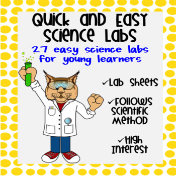 Quick and Easy Science Labs