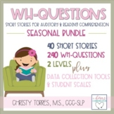 Short Stories WH Questions for Auditory/Reading Comprehens