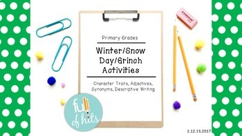 Quick and Easy Winter/Snow day/Grinch Activities