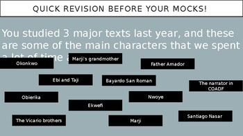 Quick fire questions to major characters from novels studied