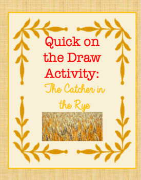 Quick on the Draw: Catcher in the Rye Introduction Activity