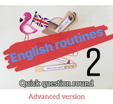 Quick question round 2- Advanced version - ENGLISH