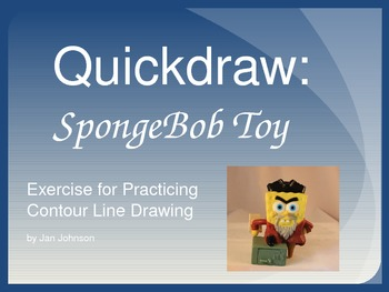 Quickdraw: SpongeBob Toy - Exercise for Practicing Contour Line Drawing