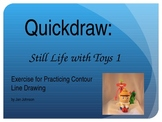 Quickdraw: Still Life with Toys 1 - Exercise for Practicing Contour Line Drawing