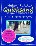 Make Quicksand in Your Classroom! STEM Experiment