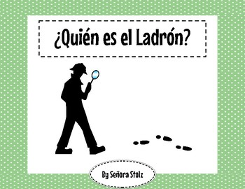 Quién es el ladrón: a fun, mysterious Spanish speaking activity