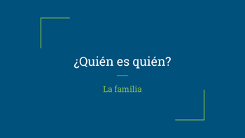 Quien es quien? Family Spanish Vocabulary Guessing PPT