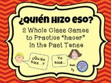 "Quien hizo eso? {2 Whole Class Games to Practice ""Hacer"" i"