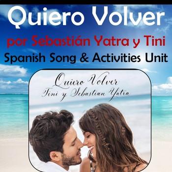 Quiero Volver - Spanish Song Lyrics & Activities Unit