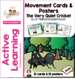 Quiet Cricket Movement Cards and Posters