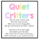 Quiet Critters- Poem, Label & Directions!