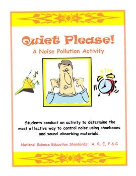 Quiet Please!  A Noise Pollution Activity