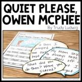 Quiet Please, Owen McPhee | Mini Read Aloud Unit | Book Response
