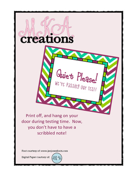 Quiet Please! Testing Sign {MKA Creations}