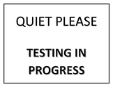 Quiet Please Testing in Progress