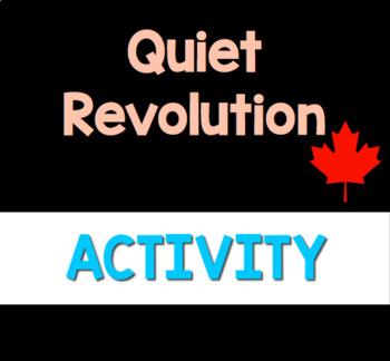 Quiet Revolution & Canada's Response
