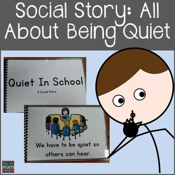 Quiet: Social Story and Visuals
