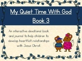 Quiet Time Journal for Kids Book 3 (9 week)