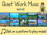 Quiet Work Music At Your Fingertips - Set 2