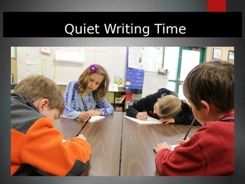 Quiet Writing Time! PowerPoint Lesson