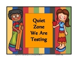 Quiet Zone - Testing Sign #2
