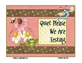 Quiet Zone - Testing Sign, Frog