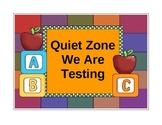 Quiet Zone - Testing Sign