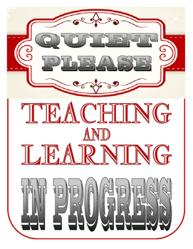 Quiet please, teaching and learning in progress