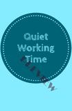 Quiet working time