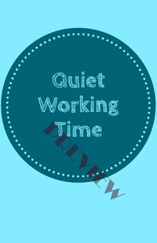 Quiet working time