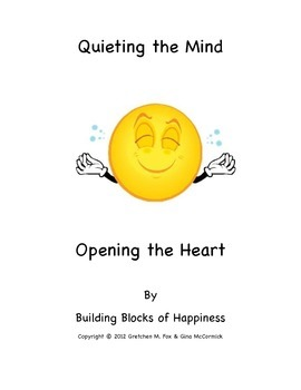 """Back to School ~ Behavior ~ Mindful  """"Quieting the Mind, Opening the Heart"""""""